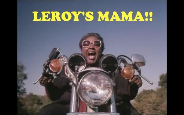 Leroy's Mama!